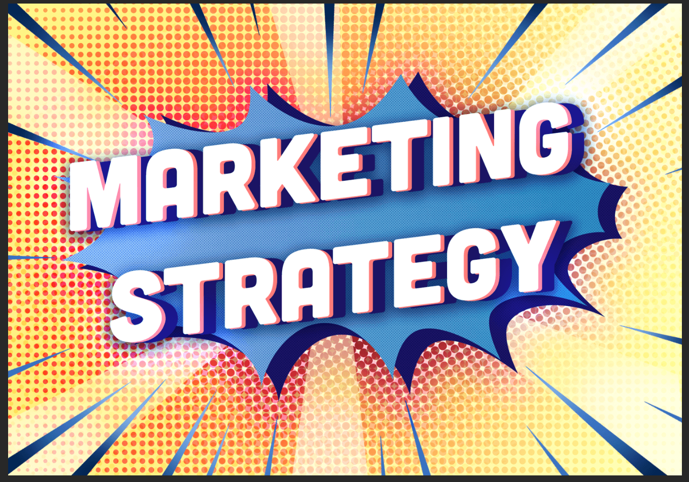 17 Digital Marketing Strategies To Propel You To Victory